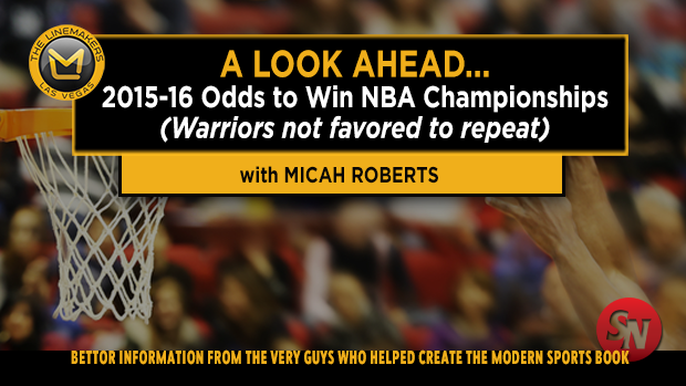 A Lookahead: Odds to Win 2015-2016 NBA Championship
