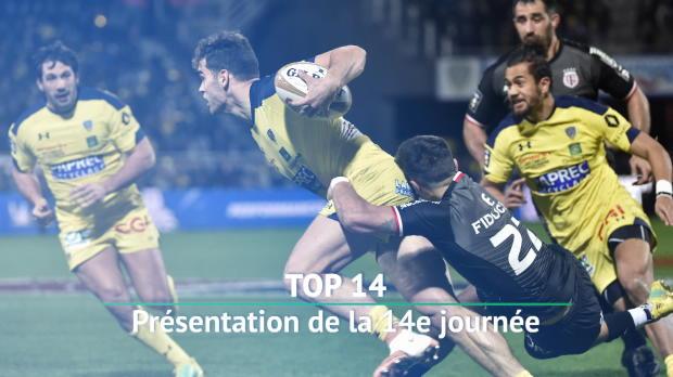 Top 14 : Top 14 - Top 14 : Au programme de la 14e journée