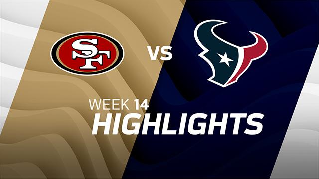 49ers vs. Texans highlights | Week 14