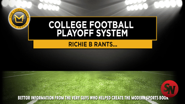 Richie B Rants on College Football Playoffs