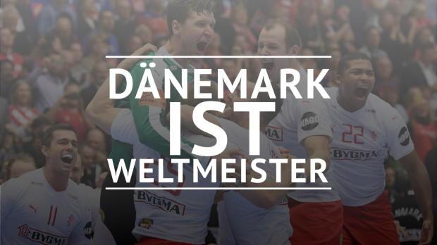 Dänemark krönt sich zum Weltmeister