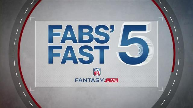 Fabs' fast five | NFL Fantasy Live