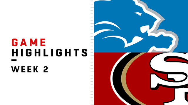 Lions vs. 49ers highlights | Week 2