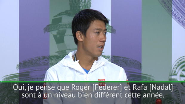 : Wimbledon - Nishikori - 'Federer et Nadal sont à un autre niveau'