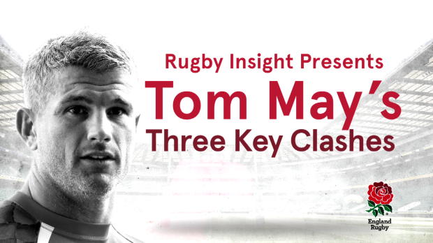IBM Try Tracker – Tom May's Three Key Clashes v France