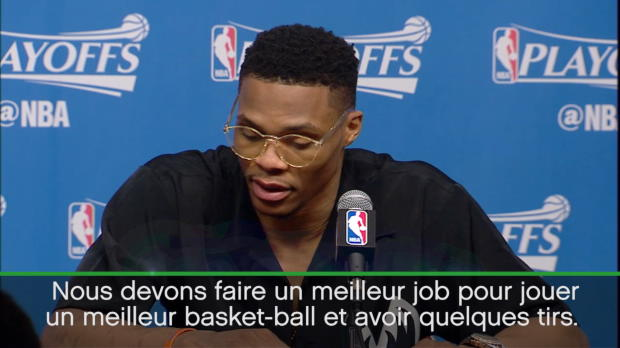 "Basket : NBA - Playoffs - Westbrook - ""On doit faire un meilleur job"""