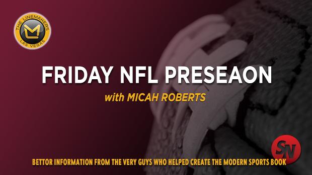 Friday NFL Preseason