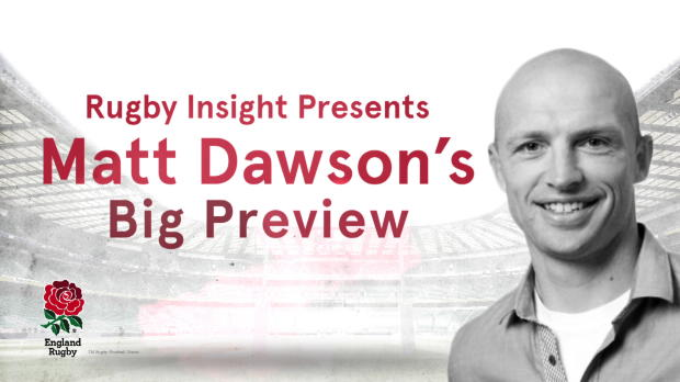 Aviva Premiership - IBM Rugby Insight - Matt Dawson's Big Preview v Australia