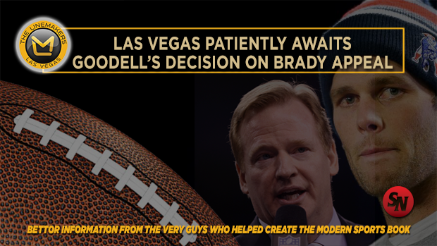 LV Patiently Awaits Goodell's Decision on Tom Brady's Appeal