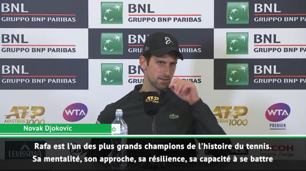 Rome - Djokovic - 'Rafa est mon plus grand rival'