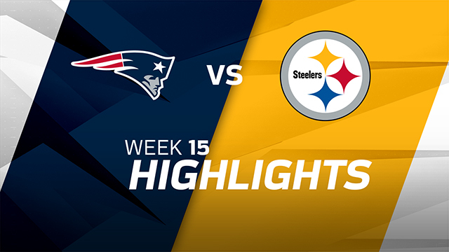 Patriots vs. Steelers highlights | Week 15