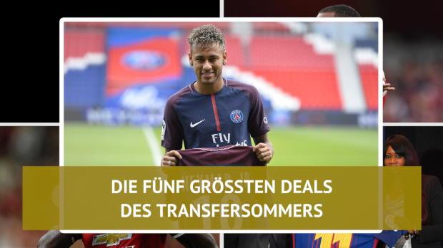 Neymar und Co.! Die fünf größten Sommertransfers