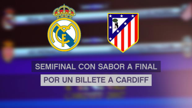 Real Madrid - Altético, semifinal con sabor a final