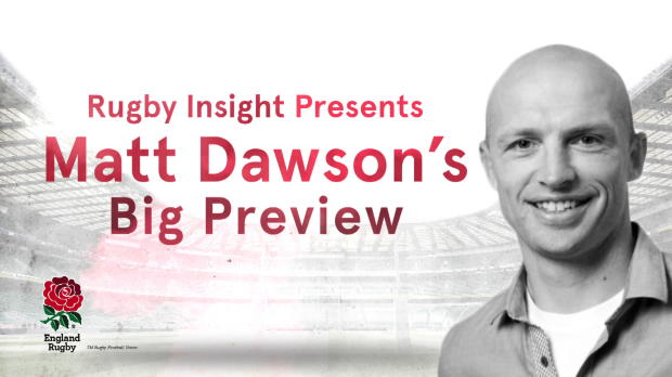 Aviva Premiership - IBM Rugby Insight  - Matt Dawson?s Big Preview v Argentina