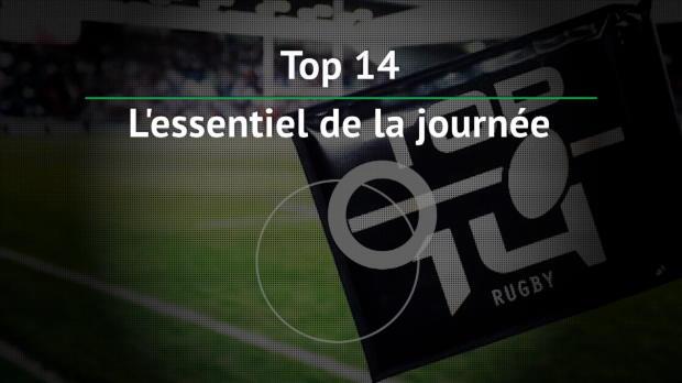 Top 14 - 6e j. : L'essentiel de la journée