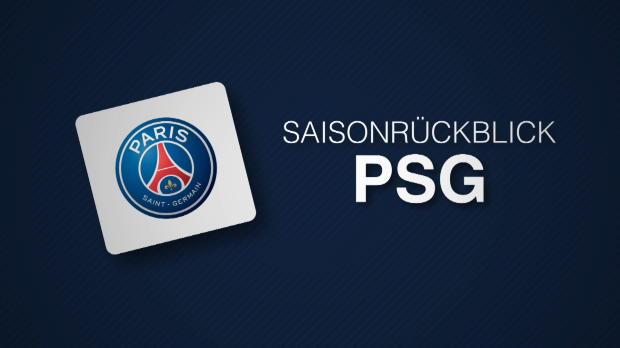 Saisonrückblick: Die besten Momente von PSG