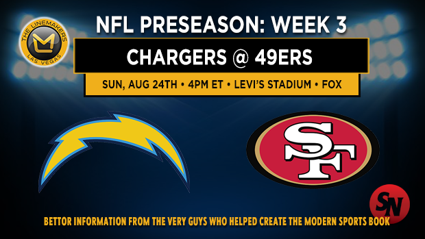 Chargers @ 49ers Preseason Week 3