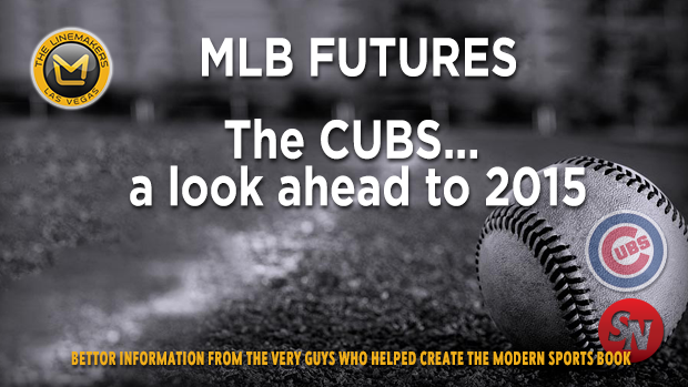 MLB Cubs 2015 Lookahead