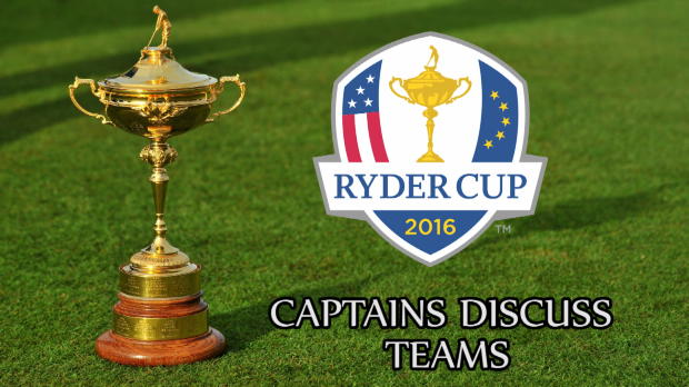 Ryder Cup captains disucss selections