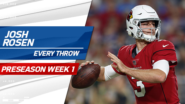 Every Josh Rosen throw | Preseason Week 1