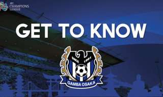 Get to know more about our ACL Match Day One opponent Gamba Osaka.