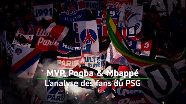 MVP, Pogba & Mbappé - L'analyse des fans du PSG