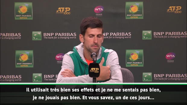 : Indian Wells - Djokovic :'Je ne me sentais pas bien'