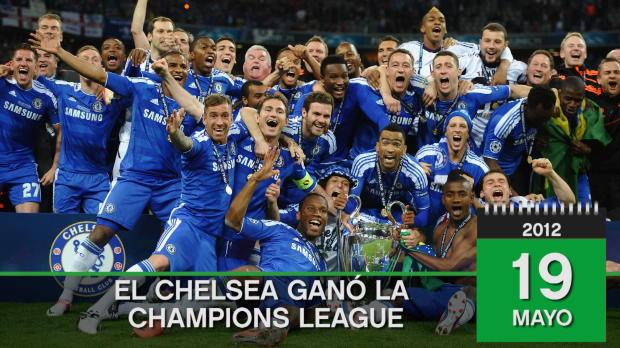 En este día... El Chelsea ganó la Champions