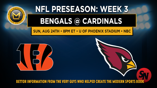 Bengals @ Cardinals Preseason Week 3