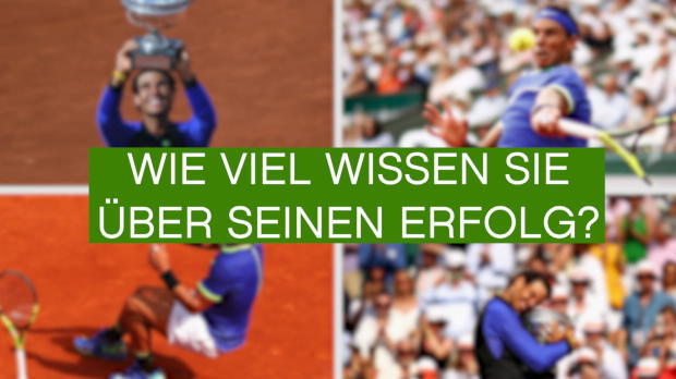 Quiz-Time: Rafael Nadal und die French Open