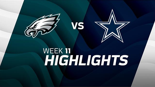 Eagles vs. Cowboys highlights | Week 11