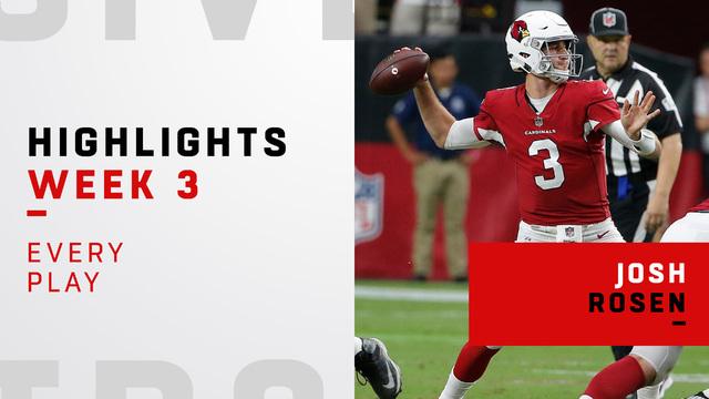 Every play from Josh Rosen's debut | Week 3