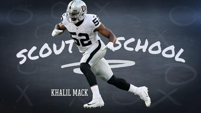 Scout School: Khalil Mack