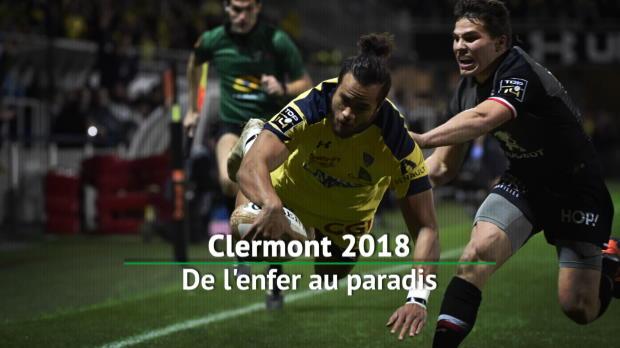 Top 14 - Clermont : En 2018, de l'enfer au paradis