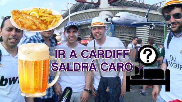 Ir a Cardiff saldrá caro