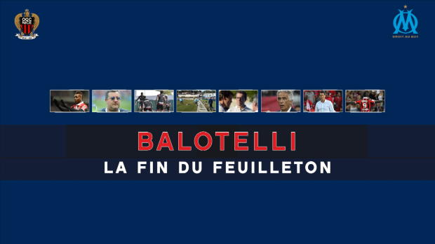 Transferts - La fin du feuilleton Balotelli