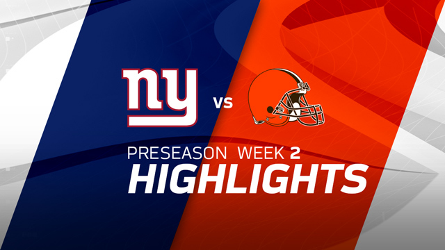 New York Giants vs. Cleveland Browns highlights | Preseason Week 2