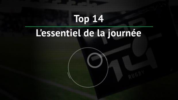 Top 14 - 1ère j. : L'essentiel de la journée