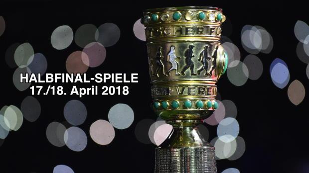 DFB-Pokal: Die Halbfinal-Duelle stehen fest!