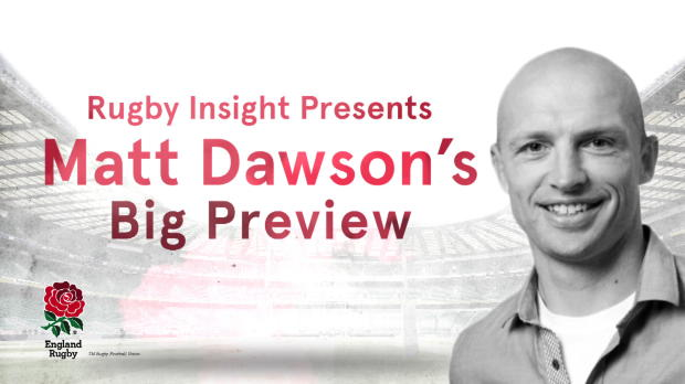 Aviva Premiership - IBM Rugby Insight - Matt Dawson?s Big Preview v Fiji