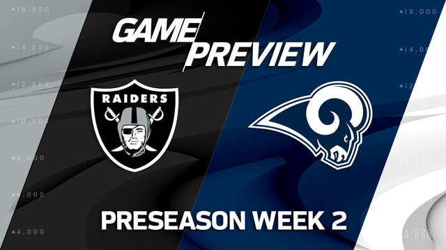Raiders vs. Rams | Preseason Week 2 Preview