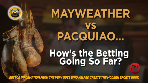 Mayweather vs. Pacquiao: How is early betting going?