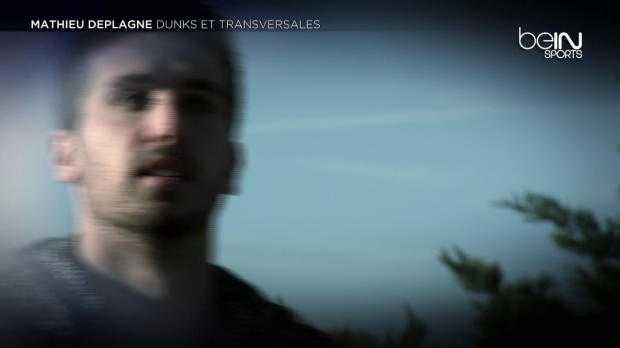 Delaplagne : Dunks et transversales