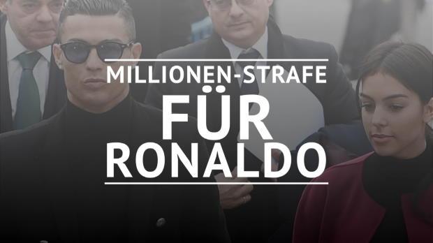 Ronaldo verurteilt: Millionen-Strafe für CR7