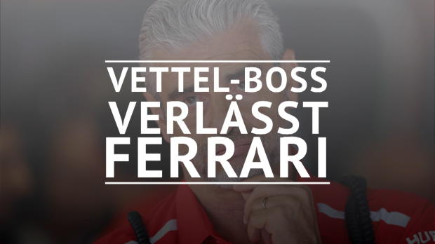 F1: Paukenschlag! Vettel-Boss verlässt Ferrari