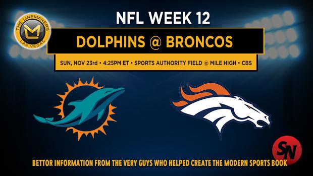 Miami Dolphins @ Denver Broncos