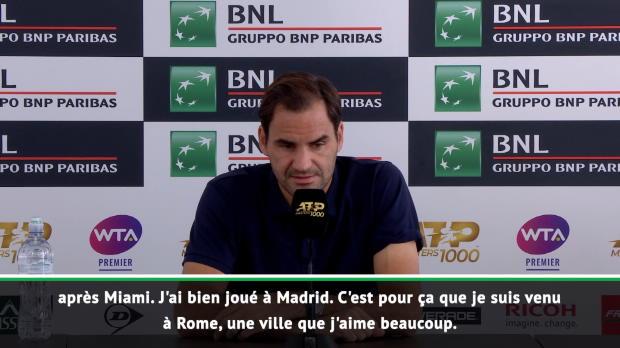 : Rome - Federer - 'J'avais envie de jouer'