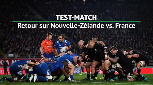 Rugby : Test-match - Retour sur la défaite du XV de France en Nouvelle-Zélande