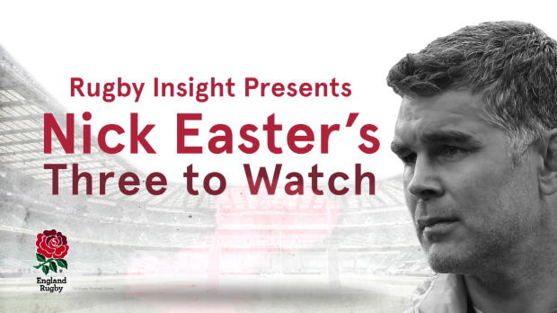Aviva Premiership - IBM Rugby Insight - Nick Easter?s Three To Watch v South Africa