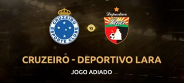 Cruzeiro x Lara adiado